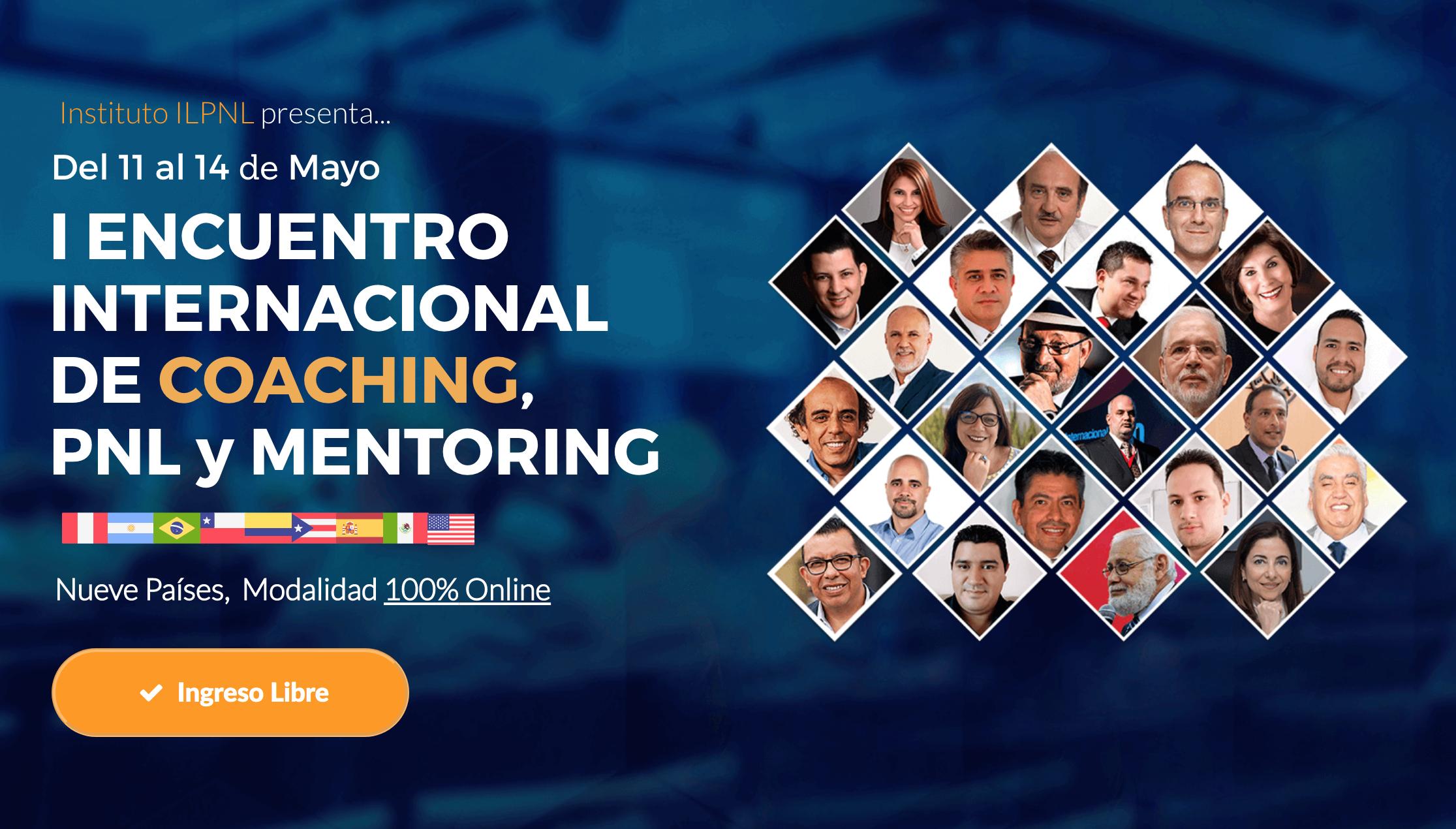PRIMER ENCUENTRO INTERNACIONAL DE COACHING, PNL y MENTORING